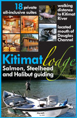 Make Kitimat Lodge your destination for 2011 - CLICK on website or call office 250-632-9880 or cell 250-639-4277